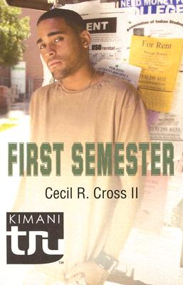 First Semester By Cross, Cecil R., II