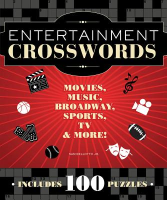 Entertainment Crosswords By Bellotto, Sam, Jr.